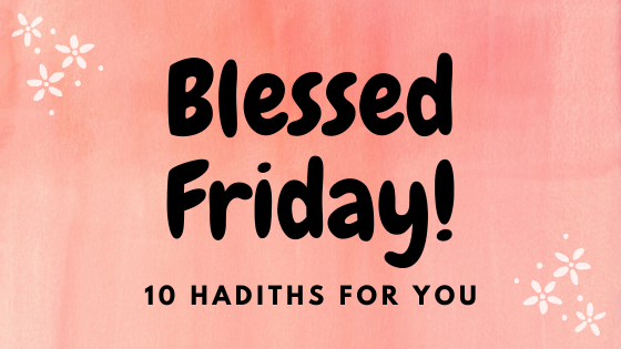 10 Hadiths For A Blessed Friday Kaaba Is The Best